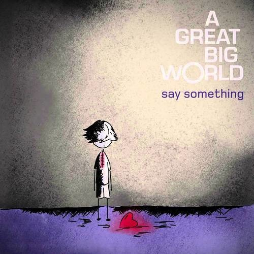 A Great Big World featuring Christina Aguilera - Say Something (Bent Collective Dub)