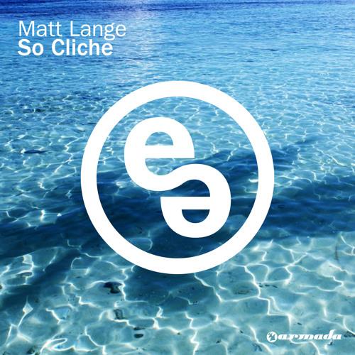Matt Lange - So Cliche (Original Mix)