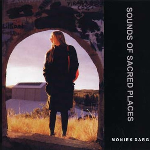 moniek darge - sounds of sacred places (album preview)