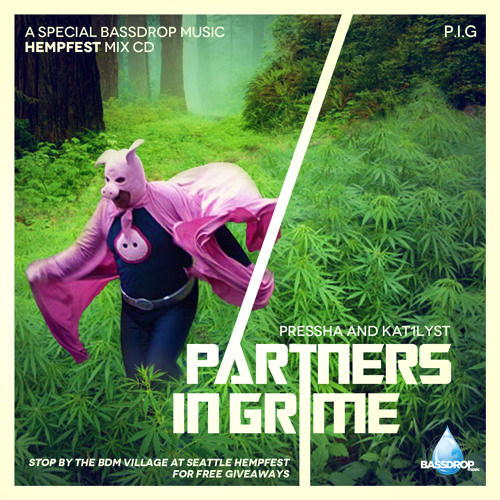 P.I.G. (Partners In Grime) - BDM Village Hempfest Promo Mix on SoundCloud