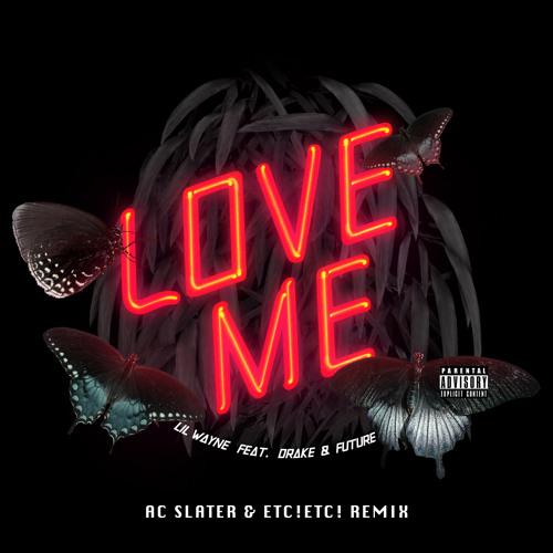 PARTY   Lil Wayne - Bitches Love Me (AC Slater & ETC!ETC! Bootleg Remix)