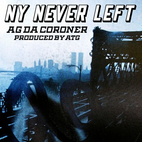 AG Da Coroner – NY Never Left