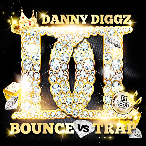 MIXTAPE | Danny Diggz - Bounce vs. Trap (Mini-Mix)