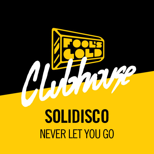 PARTY | Solidisco - Never Let You Go