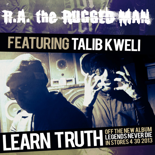 R.A. The Rugged Man - Learn Truth (con Talib Kweli)