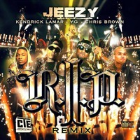 Young Jeezy - R.I.P. (remix) (ft. YG, Kendrick Lamar & Chris Brown)