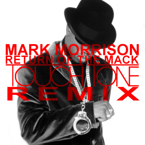CHILL | Mark Morrison - Return of the Mack (Touch Tone Remix)