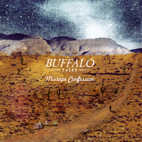 Buffalo Tales - Roadtrip Confessions