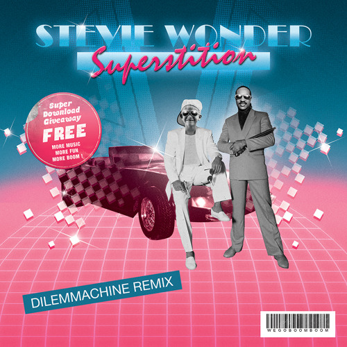 NU DISCO | Stevie Wonder - Superstition (Dilemmachine Remix)