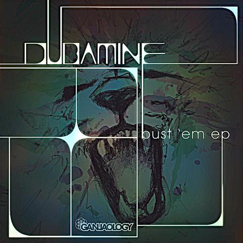 Dubamine, Ganjaology, Free EP, Bust Em,