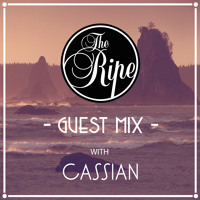 The Ripe Guest Mix with Cassian