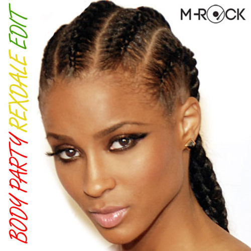 Ciara - Body Party (M-Rock's Rexdale Edit)