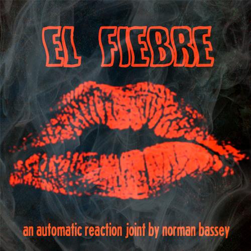 Norman Bassey- El Fiebre