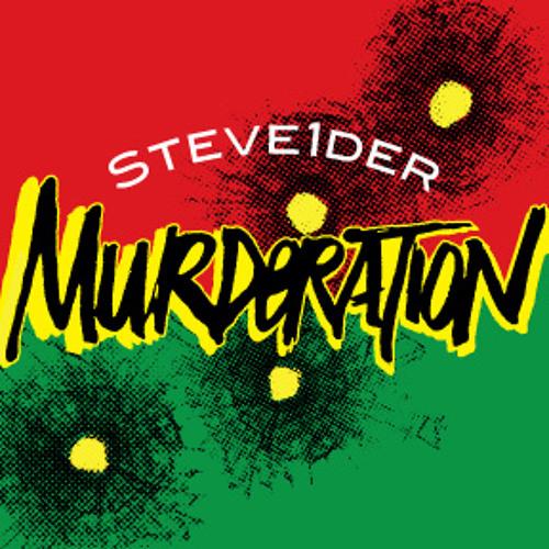 Steve1der - Murderation