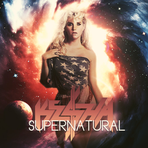 Ke$ha - Supernatural (It's The Kue Remix!)