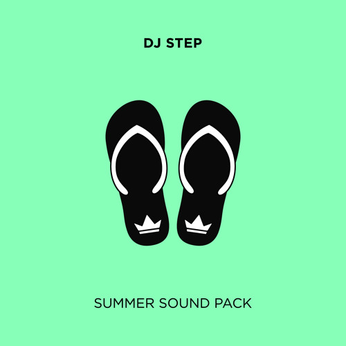 Ain't Nuthin But Summertime (DJ Step Edit)