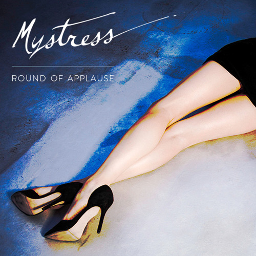 Mystress - Round Of Applause