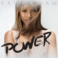Kat Graham - Power (Cutmore Remix)