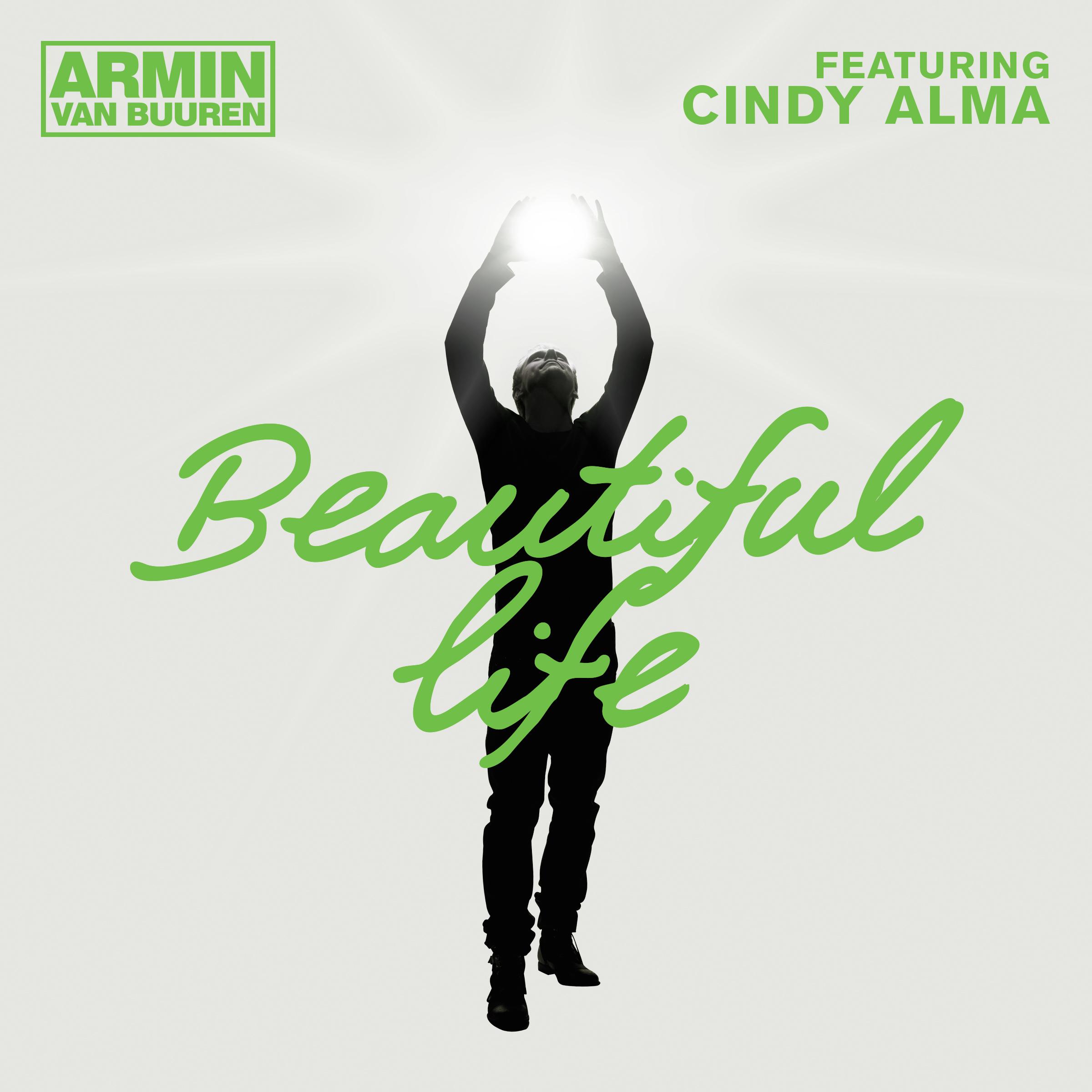 Armin Van Buuren Beautiful Life Armin Van Buuren Comments
