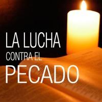 SERIE - LA LUCHA CONTRA EL PECADO