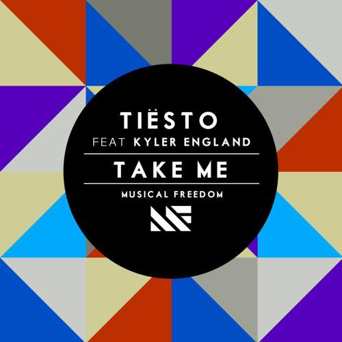 Tiësto feat. Kyler England - Take Me (Dancekraft Remix)