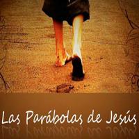 SERIE: LAS PARÁBOLAS DE JESÚS