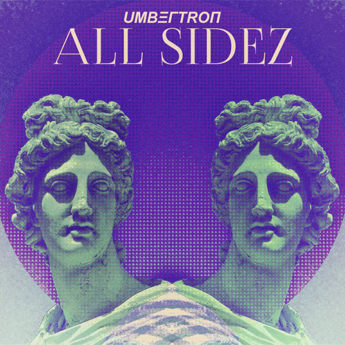 Umbertron - All Sidez