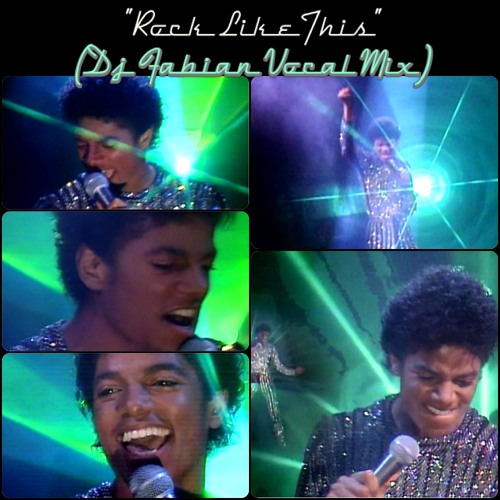 Michael Jackson - Rock Like This (DJ Fabian Vocal Mix)