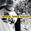 Vertical Series Podcasts