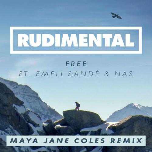 Free Ft.Emeli Sandé (Maya Jane Coles Remix)