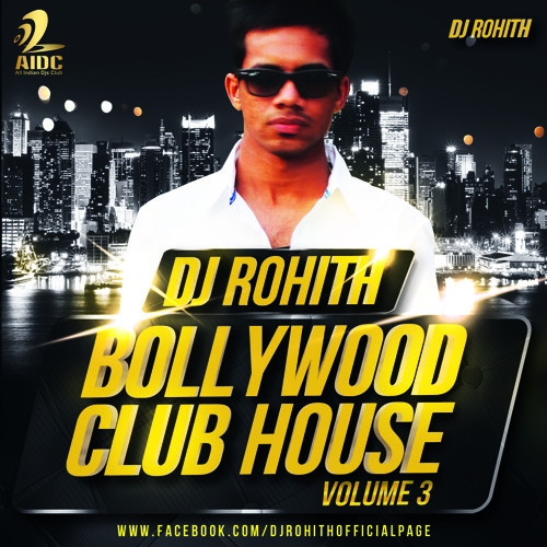 Ahmedabad dj 39 s club adc bollywood club house volume 3 for 1234 get on the dance floor mp3 download chennai express