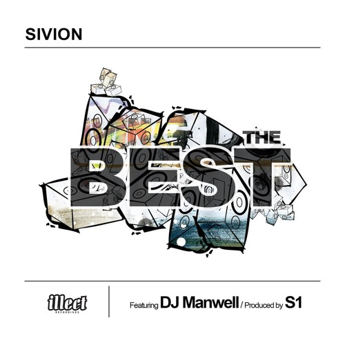 "Sivion ""The Best feat. DJ Manwell"" (prod. by Symbolyc One)"