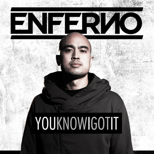 YouKnowIGotIt - ENFERNO (full length mix)