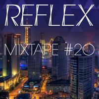 REFLEX Mixtape #20 Special ASIA TOUR