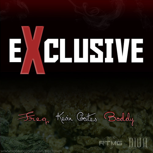 Exclusive (Prod. By Gunz) Ft. Kevin Gates