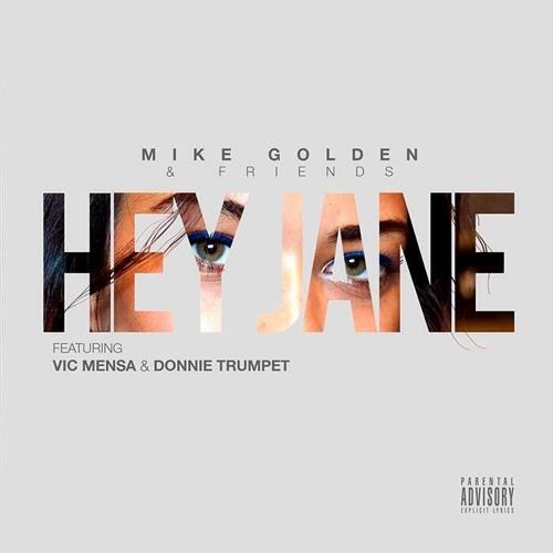 Hey Jane (ft. Vic Mensa & Donnie Trumpet)
