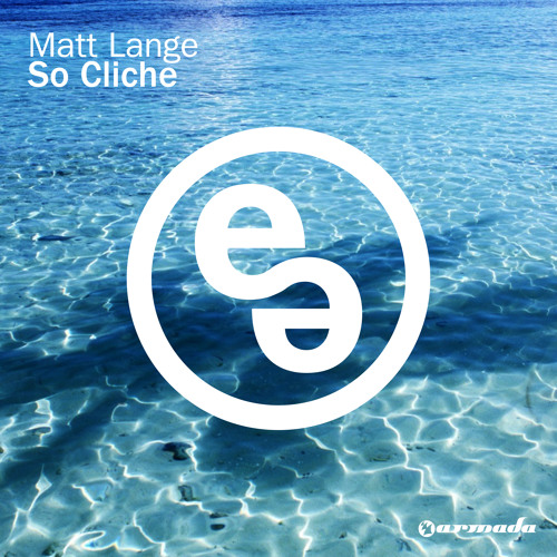 Matt Lange - So Cliche (Original Mix)