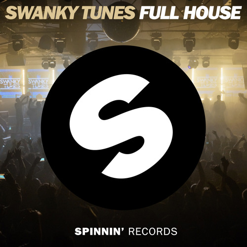 [PREVIEW] Swanky Tunes - Full House