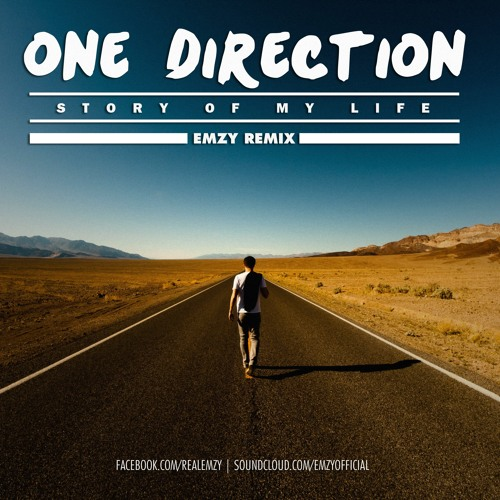 One Direction - Story Of My Life (Emzy Remix)