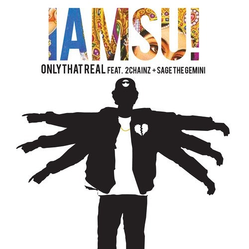 Iamsu! - Only That Real feat. 2 Chainz and Sage The Gemini (Prod. P-Lo of The Invasion)