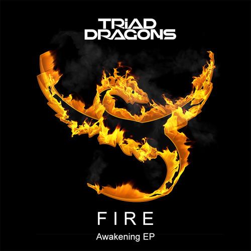 Triad Dragons - Fire (Original Mix)