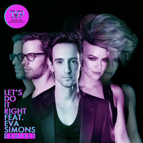 The Young Professionals feat. Eva Simons - Lets Do It Right (Carlos Gallardo Eloi se Remix)