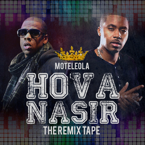 Hova Nasir, The Remix Tape