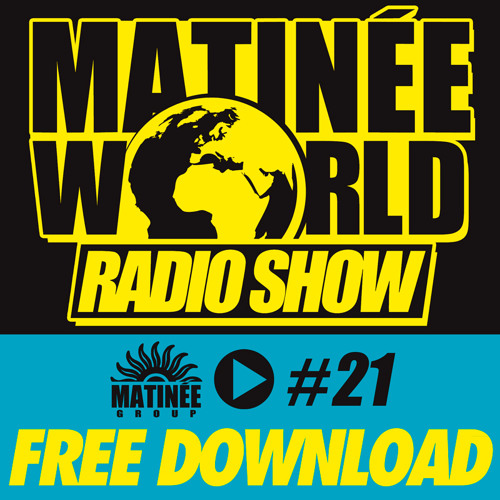 #Matinéeworld 21