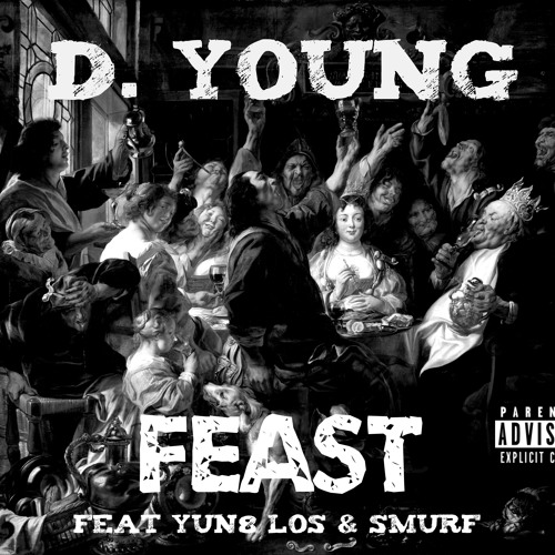 D. Young - Feast Feat. Yun8 Los & Smurf (Prod by Conz)