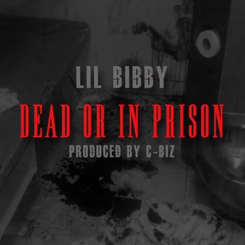 Dead Or In Prison