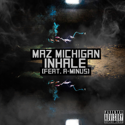 Inhale feat A-Minus (produced by Phresh Beatz 365)