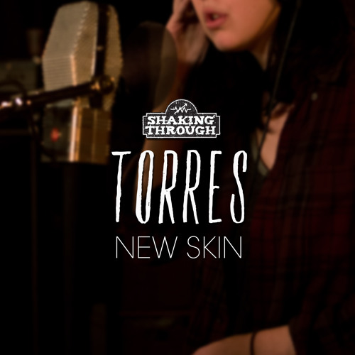 Torres - New Skin