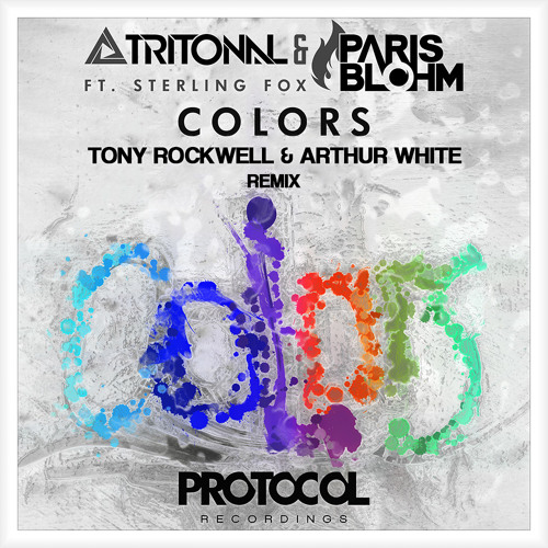 Tritonal & Paris Blohm feat. Sterling Fox - Colors (Tony Rockwell & Arthur White Remix)