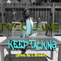 Keep Talking (prod. by J. Brodie)